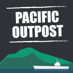 Special Report: Pacific Outpost