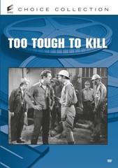 Too Tough to Kill (Columbia Classics)