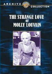 The Strange Love Molly Louvain (Warner Archive)