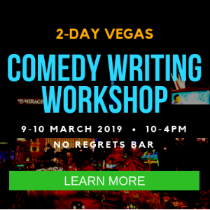 How to Write Comedy Weekend Workshop in Vegas