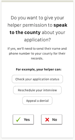 A screen asking if an person applying wants someone else to talk to the county about their application.
