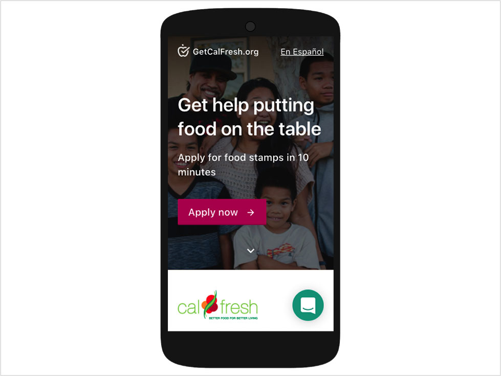 <p>It takes less than 10 minutes to apply for food assistance using GetCalFresh.</p>