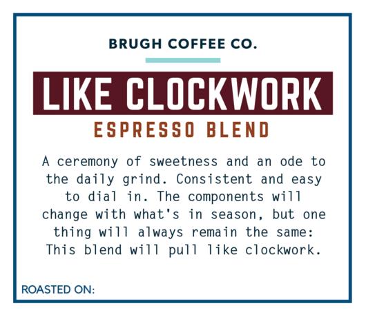 Brugh Coffee Like Clockwork Espresso