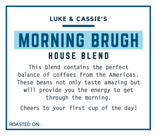 Brugh Coffee Luke & Cassie's Morning Brugh