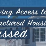 preserving access to manufactured housing act passed