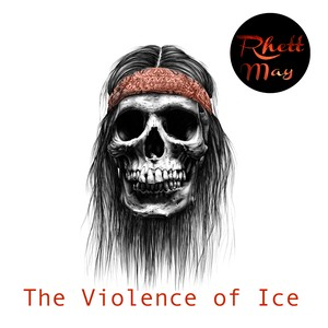 Cover Art for song The Violence of Ice