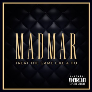 Cover Art for song Treat the Game Like a Ho