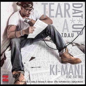 Cover Art for song Tear Dat A** Up (T.D.A.U.) explict