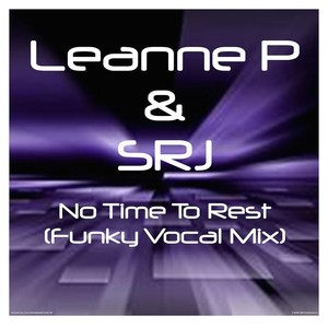 Cover Art for song No Time To Rest (Funky Vocal Mix)