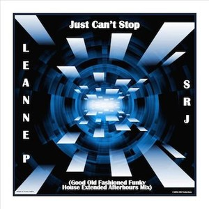 Cover Art for song Just Can't Stop (Good Old Fashioned Funky House Extended Afterhours Mix)