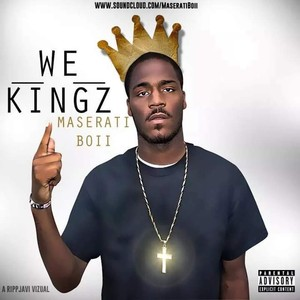 Cover Art for song We kingz