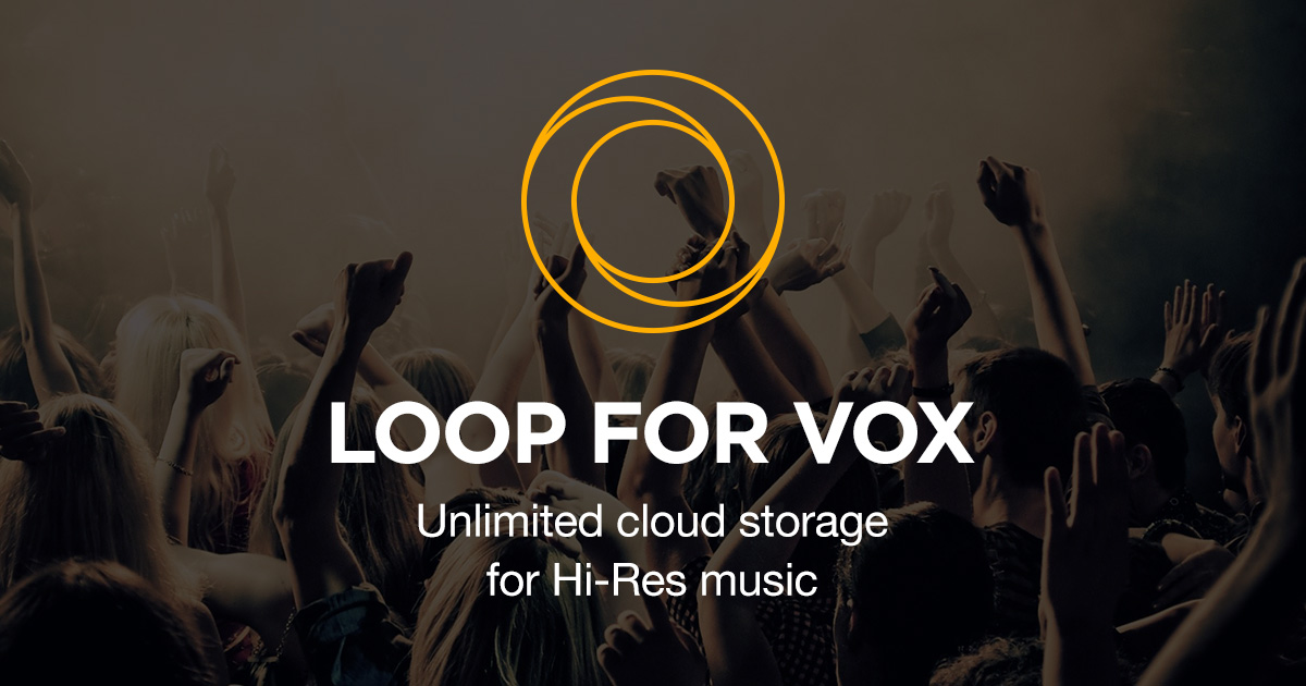 LOOP Music Cloud Storage for VOX Hi-Res Audio Player