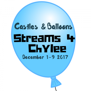 Castles & Balloons Charity Streams for Chylee