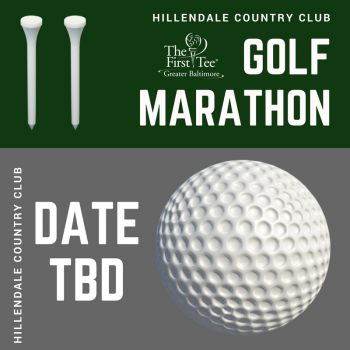 Hillendale Country Club Golf Marathon Benefiting The First Tee of Greater Baltimore