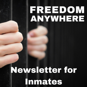 Fund the Freedom Anywhere Newsletter for Inmates