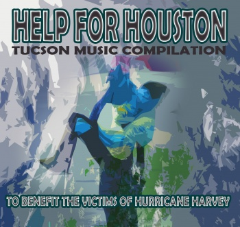 Help For Houston Tucson Music Compilation CD