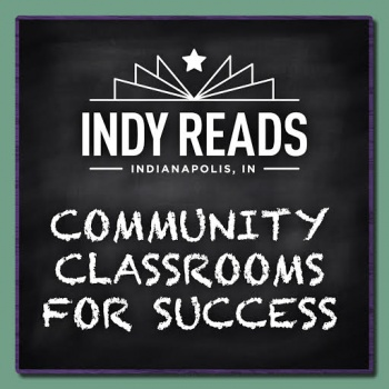 Indy Reads: Community Classrooms for Success