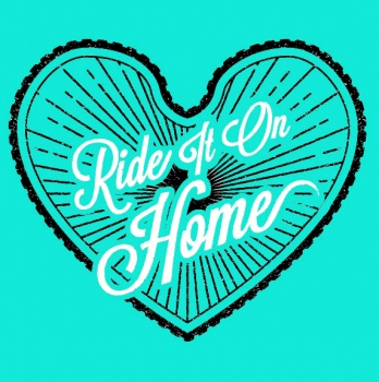 Ride It On Home 2017!