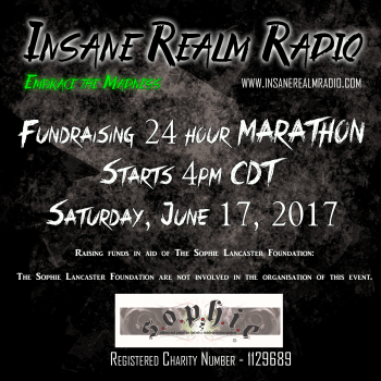 Insane Realm Radio Metal Madness Marathon For The Sophie Lancaster Foundation