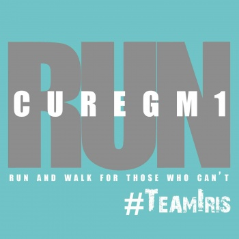 CURE GM1 RUN WALK CHALLENGE - RUN AND WALK FOR THOSE WHO CAN'T!