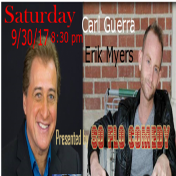 So Flo Comedy Fundraiser for the People of Puerto Rico-featuring Carl Guerra and Erik Myers Image