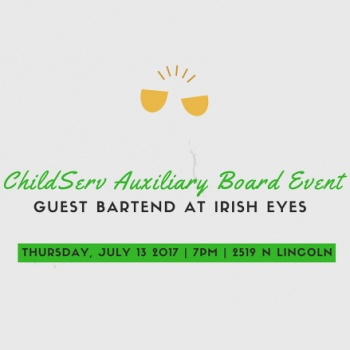 Tips for Better Lives! - ChildServ Auxiliary Board Guest Bartending at Irish Eyes
