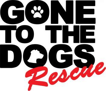 GONE-TO-THE-DOGS RESCUE INC