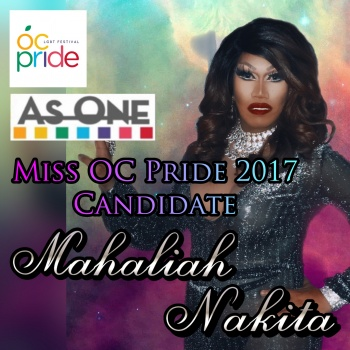 Mahaliah Nakita for Miss OC Pride 2017