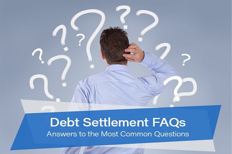 Debt Settlement FAQs: Answers to the Most Common Questions