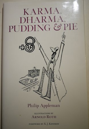 Karma, Dharma, Pudding & Pie by Philip Appleman