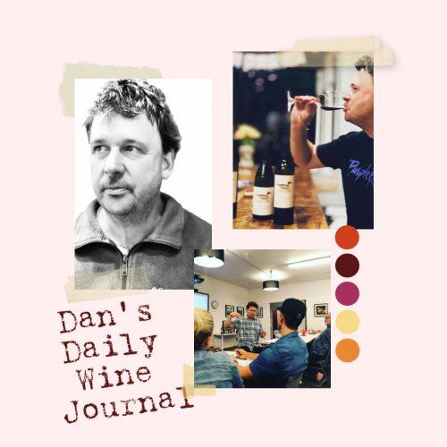 Dan Dawson's Daily Wine Journal