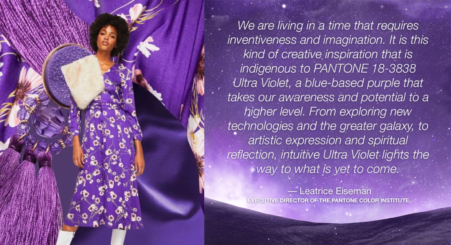 The color of 2018 - Ultra violet: quote from Leatrice Eiseman, executive director of the Pantone color institute