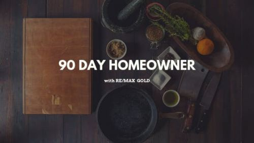 90 Day Homeowner
