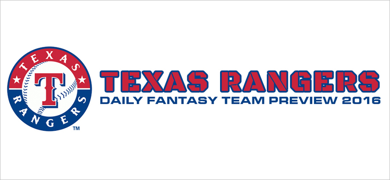 Texas Rangers - Daily Fantasy Team Preview 2016
