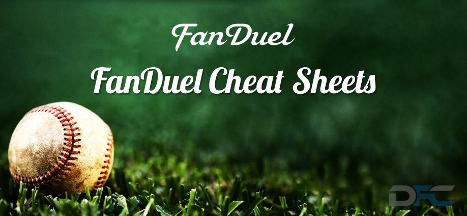 FanDuel MLB Daily Fantasy Baseball Cheat Sheets