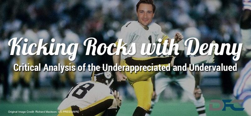 Kicking Rocks With Denny: Week 8