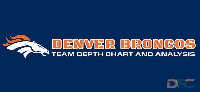 Denver Broncos Depth Chart 2017