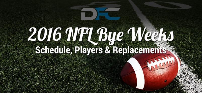 2016 NFL Bye Weeks Schedule