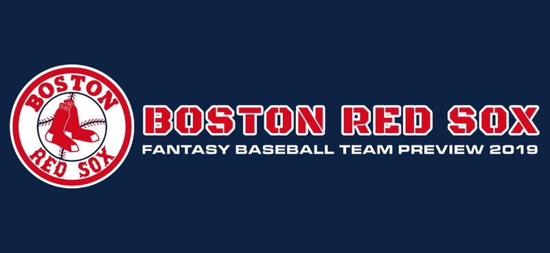 Boston Red Sox Fantasy Baseball Team Preview 2019