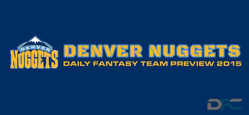 Denver Nuggets Fantasy Team Preview