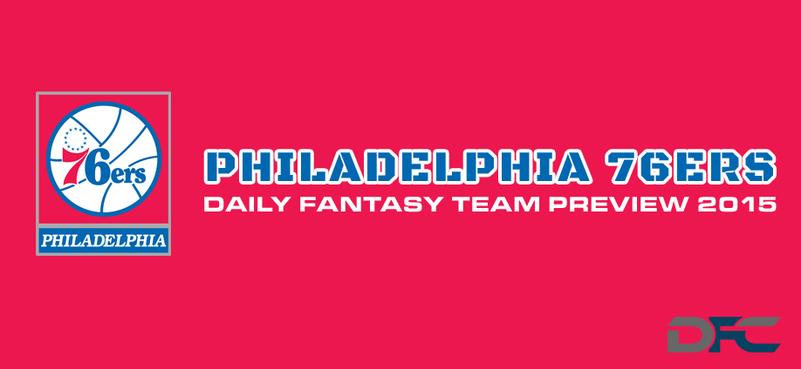 Philadelphia 76ers Fantasy Team Preview