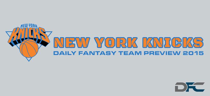 New York Knicks Fantasy Team Preview