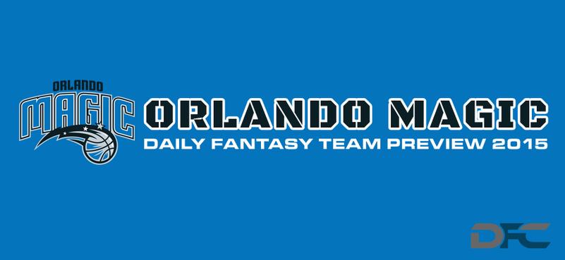 Orlando Magic Fantasy Team Preview