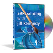 Silk Painting DVD