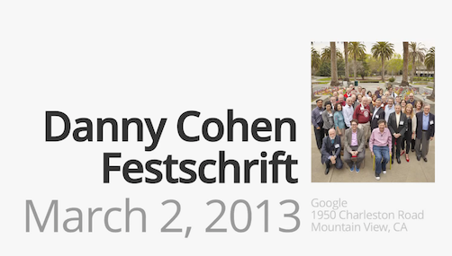 Danny Cohen's Google Festschrift