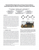 Towards Robot Autonomy in Group Conversations- Understanding the Effects of Body Orientation and Gaze-Thumbnail