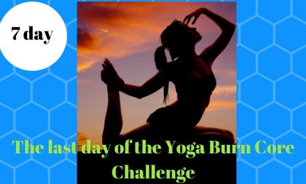 The last day of the Yoga Burn Core Challenge