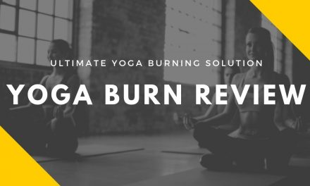 Yoga Burn Review – Is it a SCAM? Read This First!