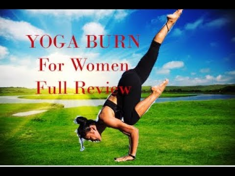 Yoga Burn Review : Yoga Burn For Women : Yoga Burn Full Review : How To Get Full Refund ?