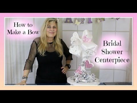 DIY Party Decoration Ideas | How to make a Bow and Wedding Bridal Shower Centerpiece DIY